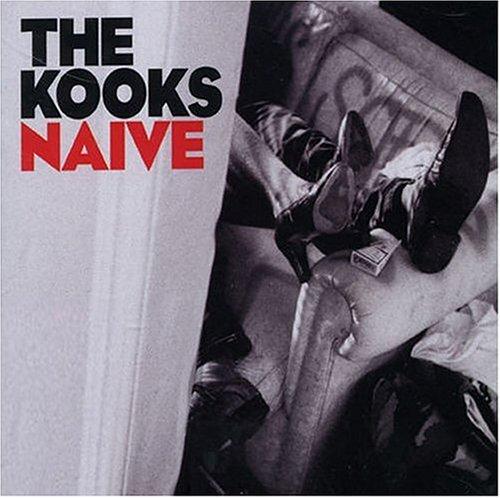The Kooks - Naive - Zortam Music