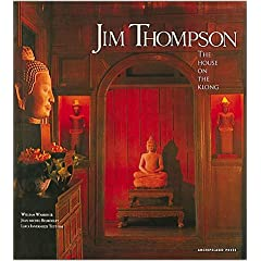 Jim Thompson's House: The House On The Klong