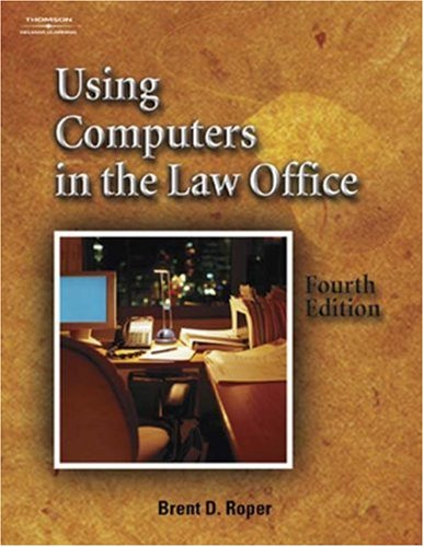 Using Computers in the Law Office (West Legal Studies Series)