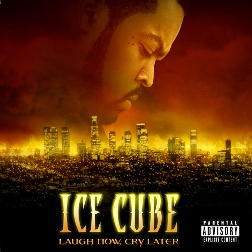 Original album cover of Laugh Now, Cry Later by Ice Cube