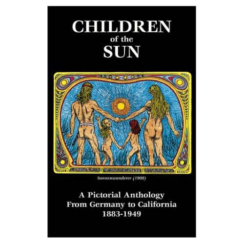 Children of the Sun: German and California Proto Hippies | Arthur ...ru nudist