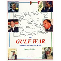 The Gulf War : Overreaction & Excessiveness