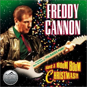 Freddy Cannon - Boom Boom Christmas - Zortam Music