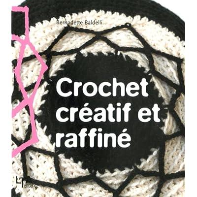 Crochet créatif et raffiné
