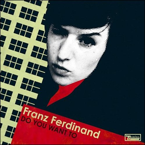 Franz Ferdinand - Do You Want to [CD 2] - Zortam Music