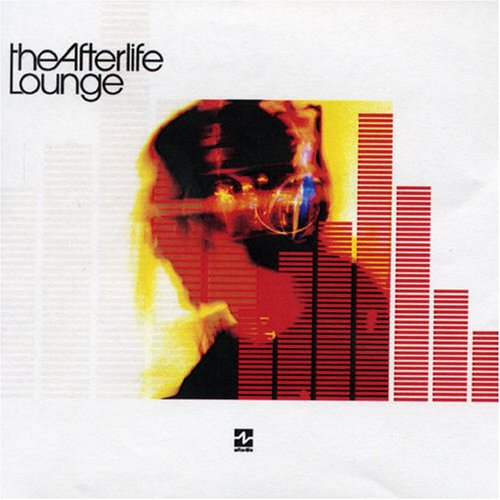 Afterlife - The Afterlife Lounge - Zortam Music