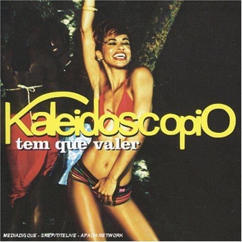 Kaleidoscópio - Tem Que Valer - Zortam Music