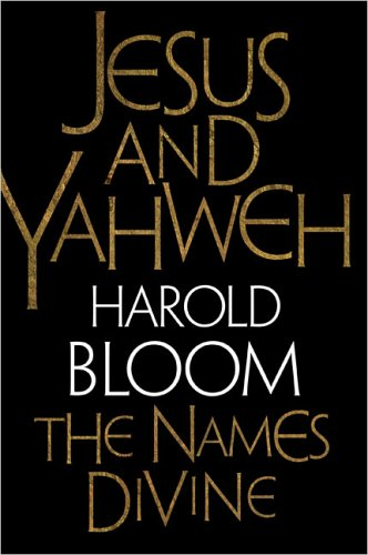 Jesus and Yahweh : The Names Divine