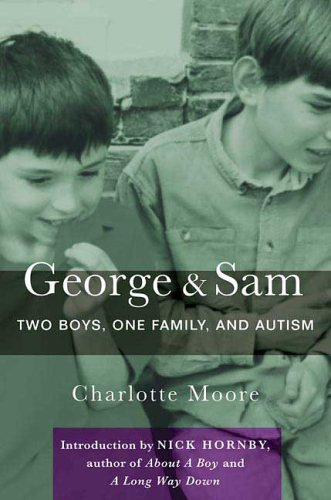 George and Sam: Two Boys, One Family, and Autism