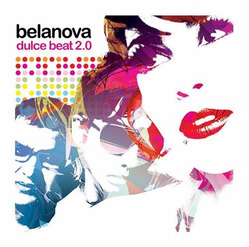 Belanova - Belanova Greatest - Zortam Music