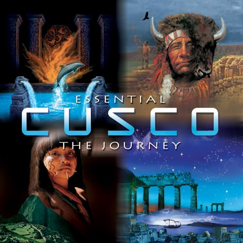 Cusco - Essential Cusco: The Journey - Zortam Music