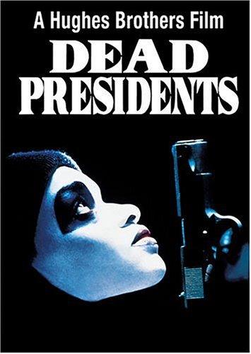 Dead Presidents / Мёртвые президенты (1995)