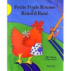 Petite poule rousse & renard rusé