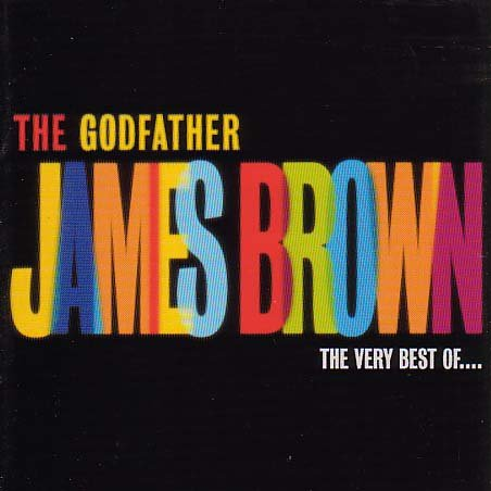 James Brown - Best of, the Very - Lyrics2You