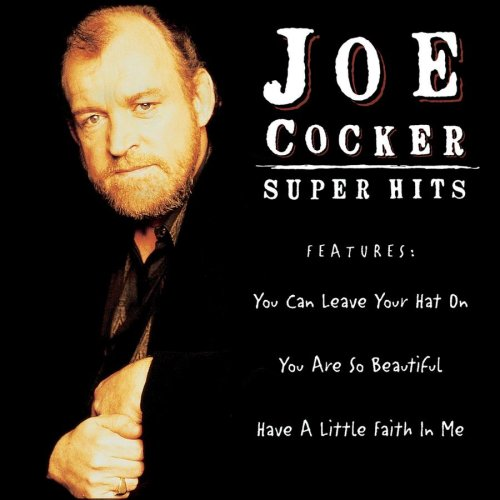 Joe Cocker - Super Hits: Joe Cocker - Zortam Music