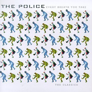 Original album cover of Every Breath You Take: The Classics by The Police