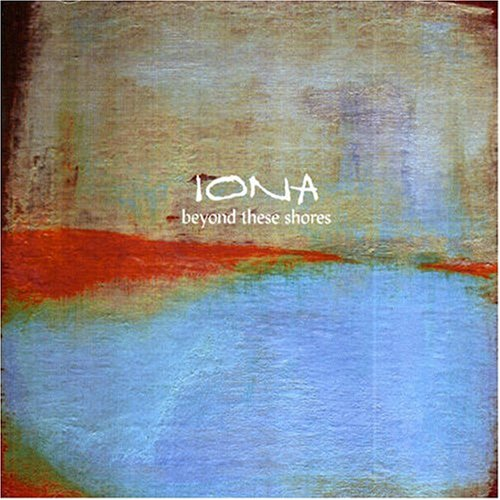 Iona - Beyond the shores - Zortam Music