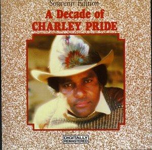 Charley Pride - Decade of Charley Pride - Zortam Music