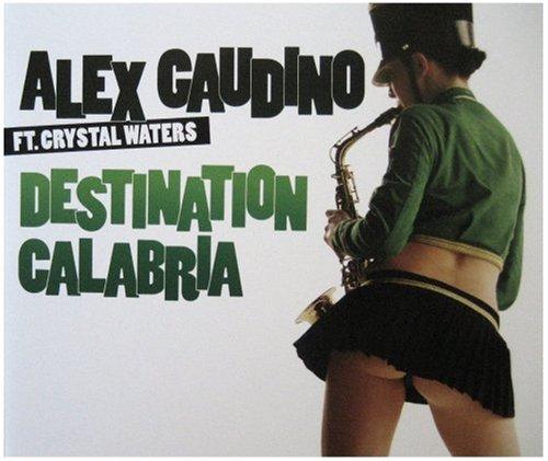 Alex Gaudino - Destination Calabria [CD 2] - Zortam Music