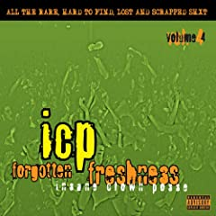 Insane Clown Posse - Forgotten Freshness 4