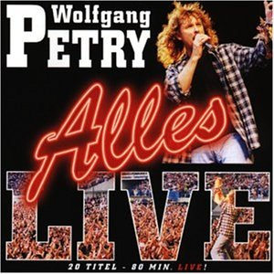 Wolfgang Petry - Alles-Live - Zortam Music