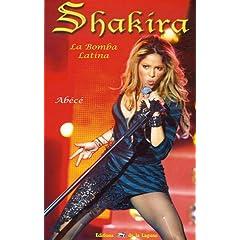 Shakira : La Bomba Latina (Broché)