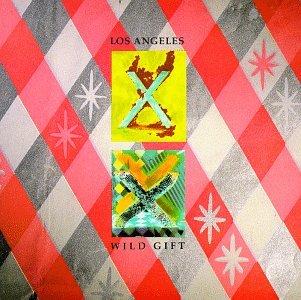 X - Los Angeles & Wild Gift - Zortam Music