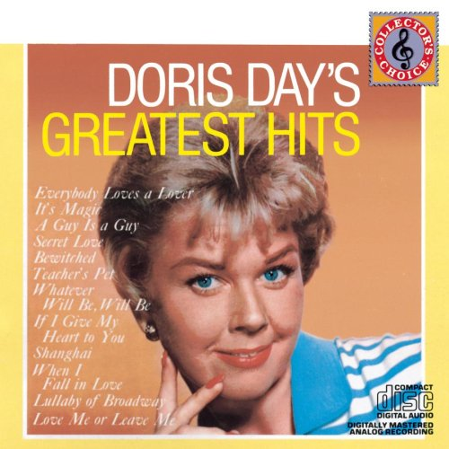Doris Day - Doris Day  Que Sera Sera And Greatest Hits - Zortam Music