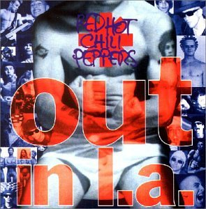 Red Hot Chili Peppers - Out in l. a. - Zortam Music