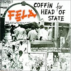Fela - Unknown Soldier / Coffin for head of state