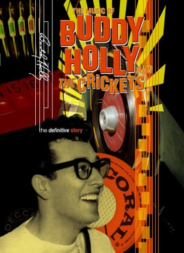 Buddy Holly - The Music Of Buddy Holly And The Crickets [2007]