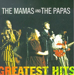 Mamas And The Papas - The Mamas & the Papas, Greatest Hits - Zortam Music