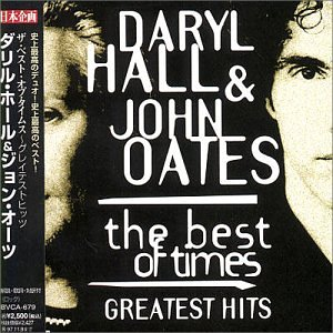 Hall & Oates - Best of Times - Zortam Music