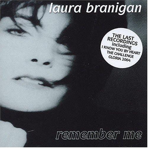 Laura Branigan - Remember Me: The Last Recordings - Zortam Music