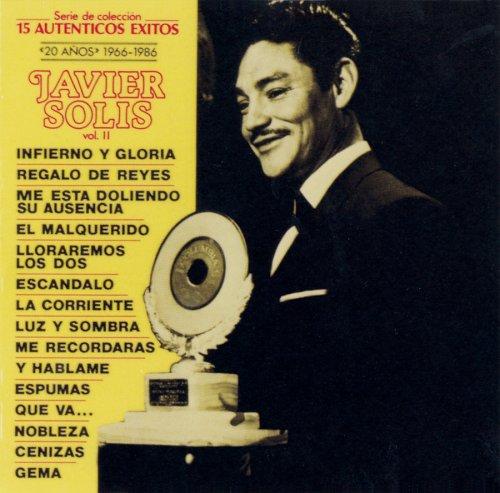 Javier Solis - 20 Anos 1966-1986: 15 Autenticos Exitos - Zortam Music