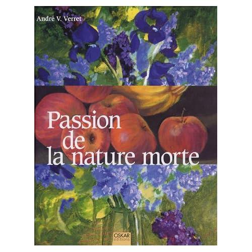 Passion de la nature morte