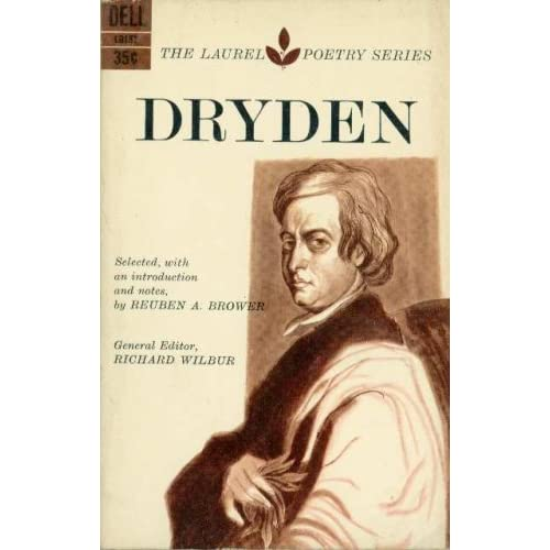Dryden (The Laurel Poetry Series), Dryden, John; Brower, Reuben A. (editor); Wilbur, Richard (editor)