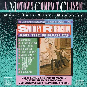 Smokey Robinson & The Miracles - SONGS THAT INSPIRED THE MOTOWN 25TH ANNIVERSARY TELEVISION SPECIAL - Zortam Music