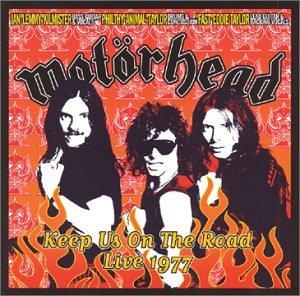 Motörhead - Keep Us on the Road: Live 1977 - Zortam Music