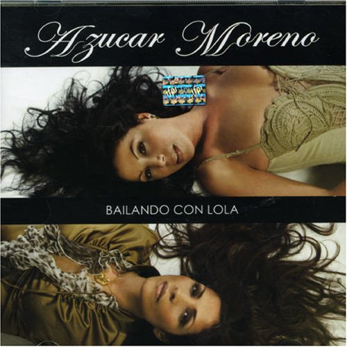 Azucar Moreno - Bailando Con Lola - Zortam Music