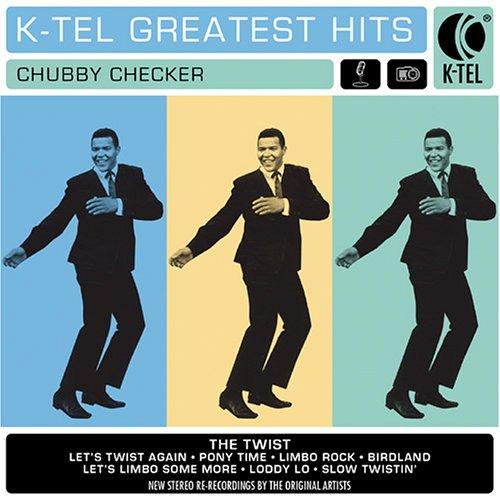 CHUBBY CHECKER - K-Tel Greatest Hits - Zortam Music