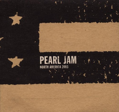 Pearl Jam - Live: 07-08-03 & 07-09-03 New York, NY Disc 3 - Zortam Music