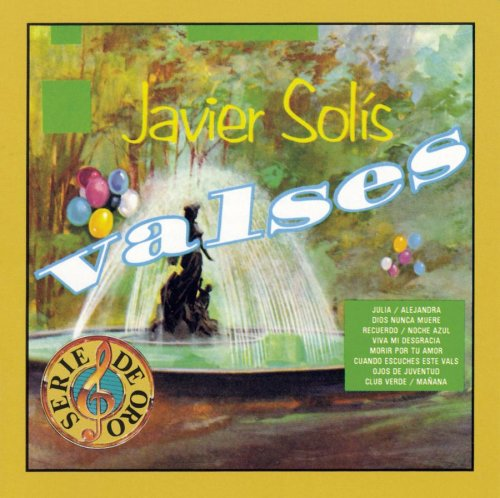 Javier Solis - Valses - Zortam Music