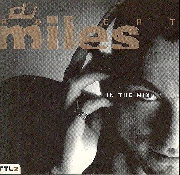 Robert Miles - Robert Miles - Zortam Music