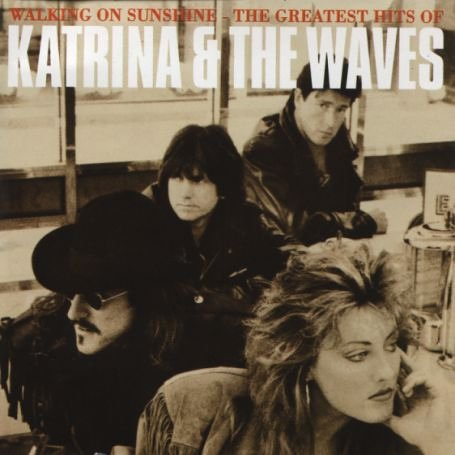 Katrina & the Waves - Walking on Sunshine: the Greatest Hits - Zortam Music