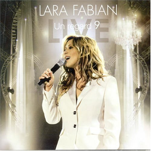 Lara Fabian   2006   Un Regard 9 (live) preview 0