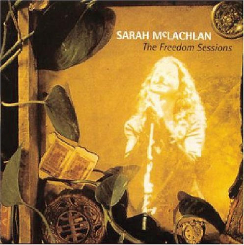 Sarah McLachlan - The Freedom Sessions [EP] [ENHANCED CD] - Zortam Music