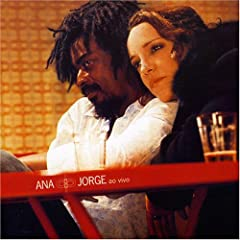 Ana Carolina & Seu Jorge - Ana & Jorge Ao Vivo