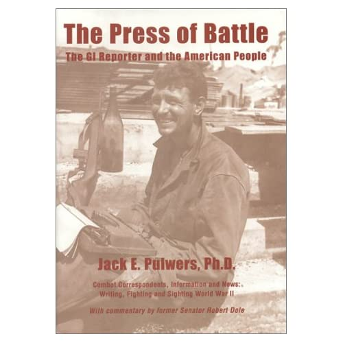 The Press of Battle: The GI Reporter and the American People