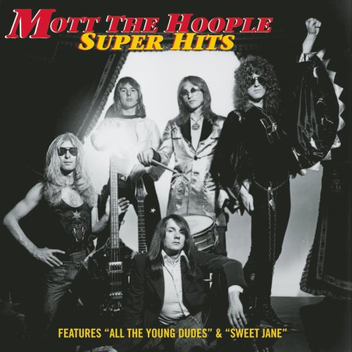 Mott The Hoople - All The Young Dudes (Legacy) - Zortam Music